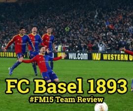 FC Basel - FM15 Team Review