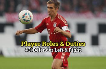Player Roles & Duties #3: Defender Left & Right