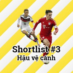 Shortlist #3 – Hậu vệ cánh