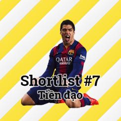 Shortlist #7 – Tiền đạo