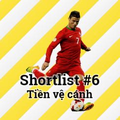 Shortlist #6 – Tiền vệ cánh