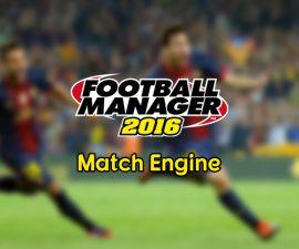 Football Manager 2016 - Match Engine