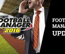 Football Manager 2016 UPDATE